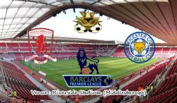Prediksi Middlesbrough vs Leicester City 2 Januari 2017